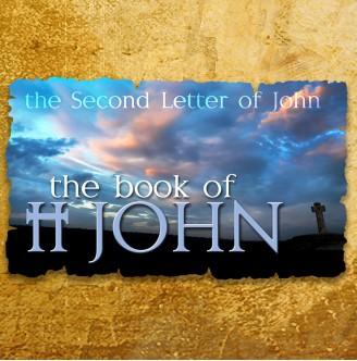 2 John 1:1-13 - Watch Out for False Teachers