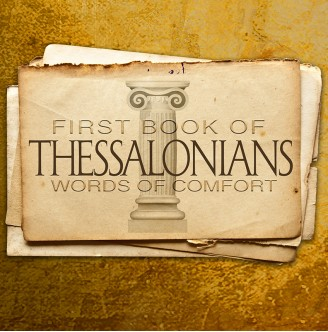 1 Thessalonians 3:1-13 - Timothy's Report