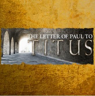 Titus 1:1-16 - Leadership in the Church